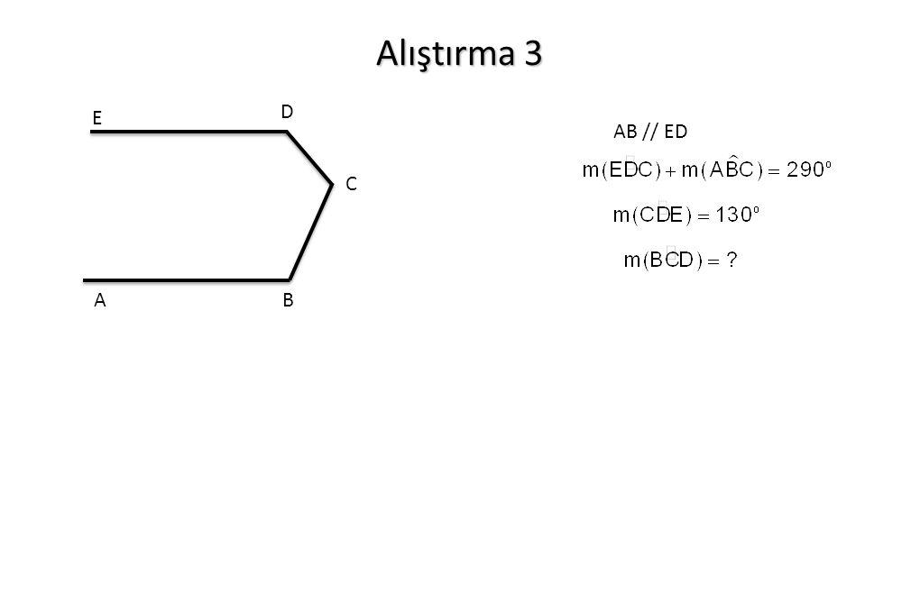 Alıştırma 3 AB // ED AB D E C