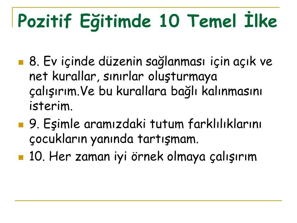 Pozitif Eğitimde 10 Temel İlke 8.