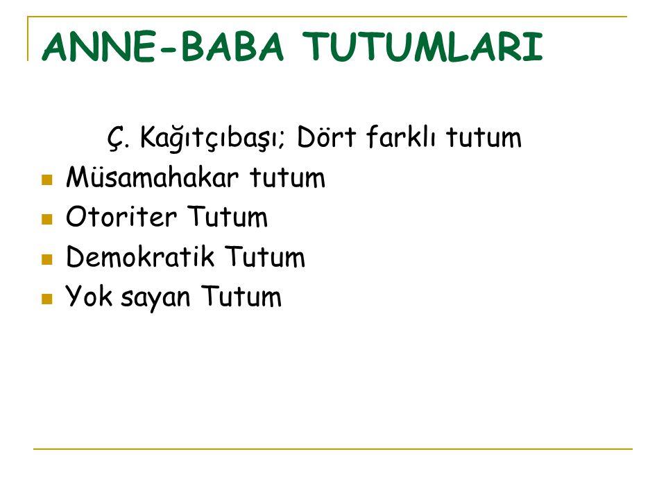 ANNE-BABA TUTUMLARI Ç.