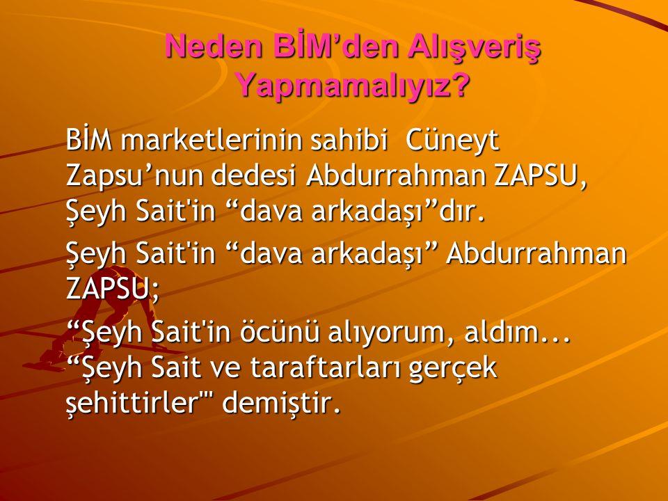 """BİM marketlerinin sahibi Cüneyt Zapsu'nun dedesi Abdurrahman ZAPSU, Şeyh Sait'in """"dava arkadaşı""""dır. Şeyh Sait'in """"dava arkadaşı"""" Abdurrahman ZAPSU; """""""