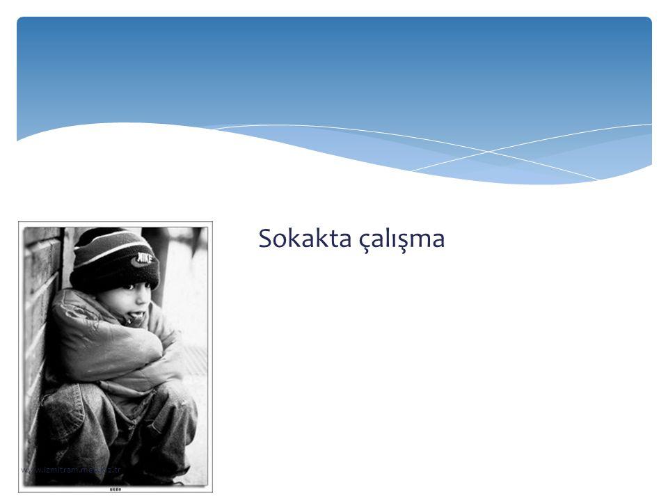 Sokakta çalışma www.izmitram.meb.k12.tr
