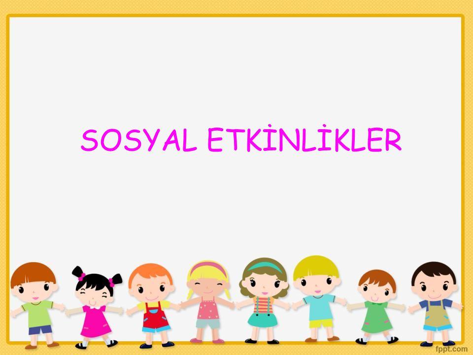 SOSYAL ETKİNLİKLER