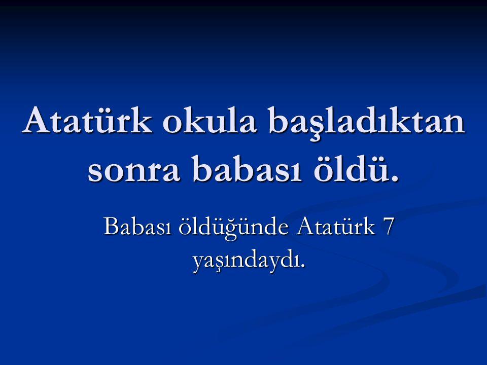 Atatürk'ün babası, küçük Mustafa'yı önce mahalle mektebine, sonra Şemsi Efendi İlkokulu'na gönderdi.