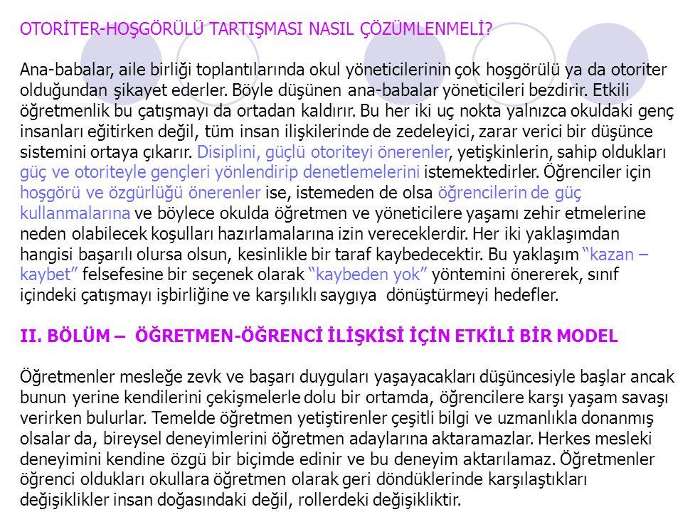 OTORİTER-HOŞGÖRÜLÜ TARTIŞMASI NASIL ÇÖZÜMLENMELİ.