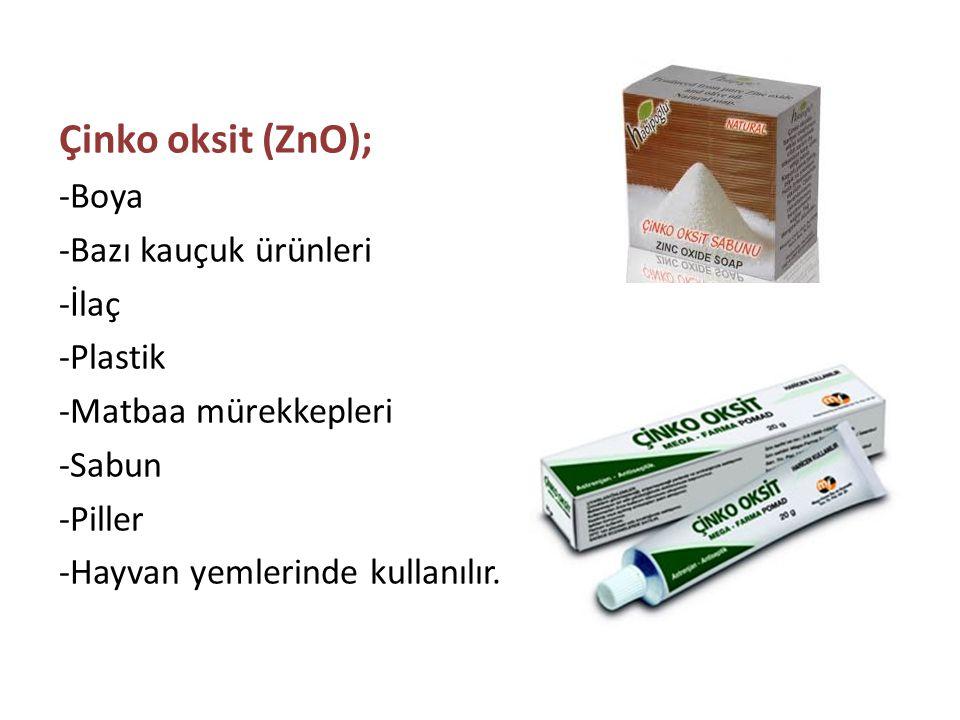 Çinko oksit (ZnO); -Boya -Bazı kauçuk ürünleri -İlaç -Plastik -Matbaa mürekkepleri -Sabun -Piller -Hayvan yemlerinde kullanılır.
