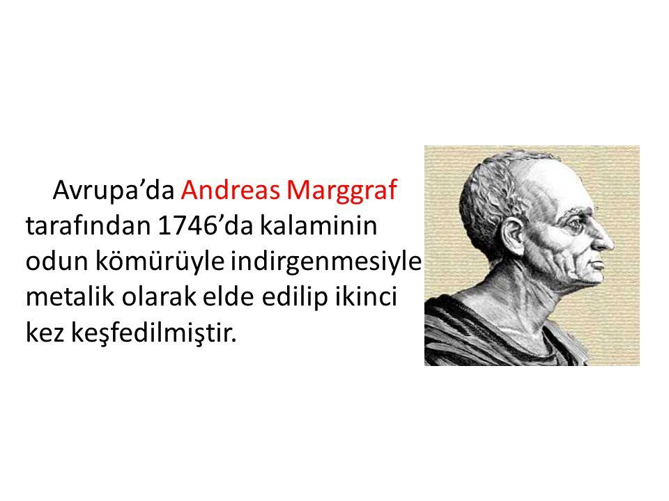 Avrupa'da Andreas Marggraf tarafından 1746'da kalaminin odun kömürüyle indirgenmesiyle metalik olarak elde edilip ikinci kez keşfedilmiştir.