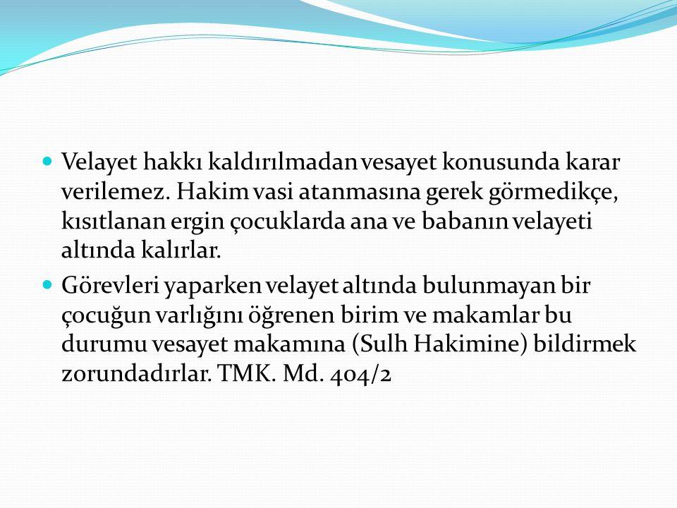 Yetkili Mahkeme Hangi vesayet makamının yetkili olduğu, TMK m.