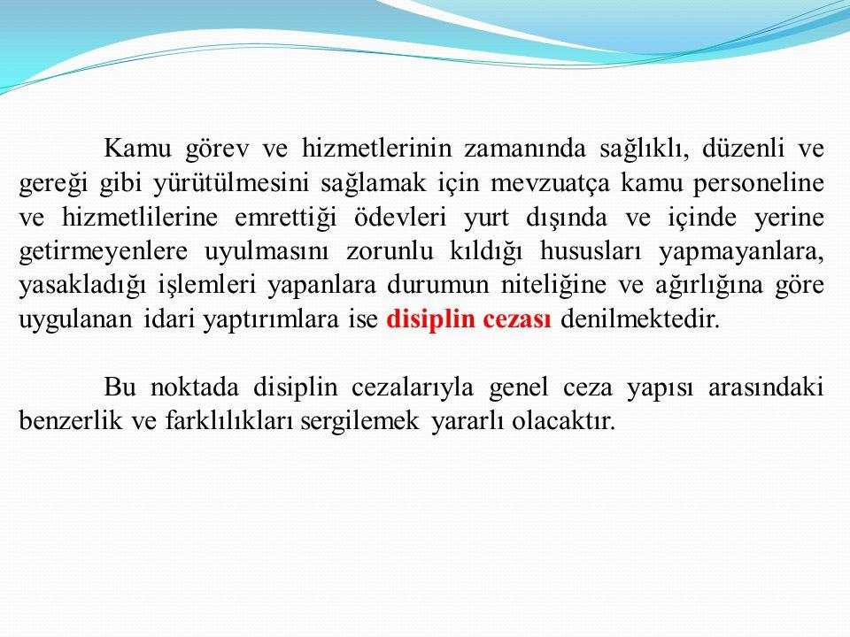 DİSİPLİN CEZALARININ UYGULANMASI : DMK 132.
