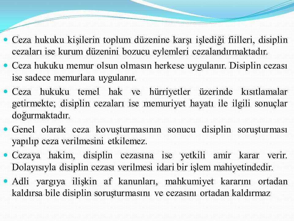 Disiplin Cezalarıyla İlgili Diğer Hususlar : Disiplin Amirlerinin Takdir Hakkı : Devlet Memurları Kanununun 124.
