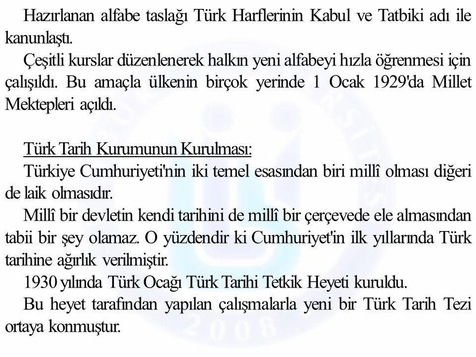 Hazırlanan alfabe taslağı Türk Harflerinin Kabul ve Tatbiki adı ile kanunlaştı.