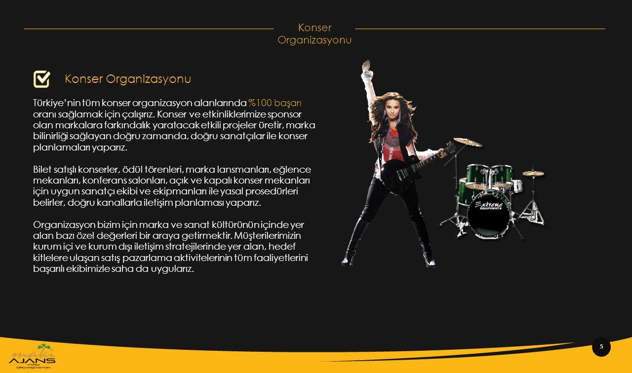 Konser Organizasyonu Türkiye'nin tüm konser organizasyon alanlarında %100 başarı oranı sağlamak için çalışırız. Konser ve etkinliklerimize sponsor ola