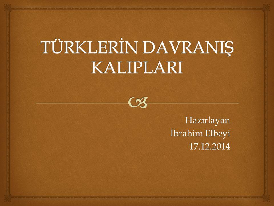 Hazırlayan İbrahim Elbeyi 17.12.2014