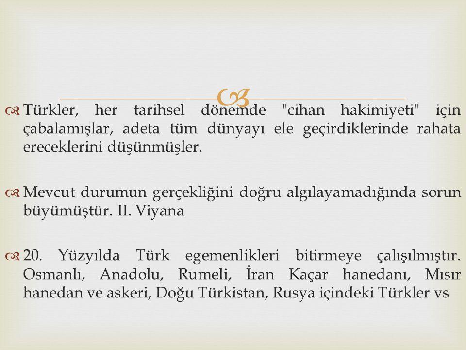   Türkler, her tarihsel dönemde