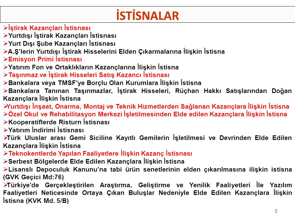 1- İŞTİRAK KAZANÇLARI İSTİSNASI (K.V.K.MD.