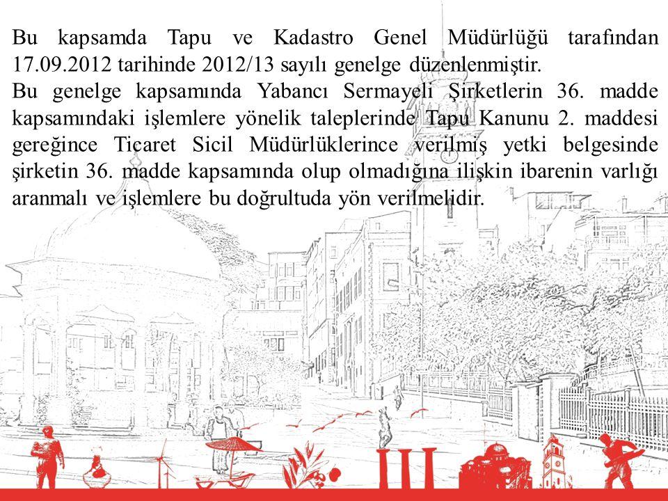 T.C. BALIKESİR VALİLİĞİ Bu kapsamda Tapu ve Kadastro Genel Müdürlüğü tarafından 17.09.2012 tarihinde 2012/13 sayılı genelge düzenlenmiştir. Bu genelge