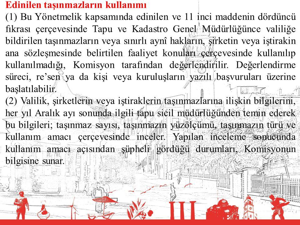 T.C. BALIKESİR VALİLİĞİ Edinilen taşınmazların kullanımı (1) Bu Yönetmelik kapsamında edinilen ve 11 inci maddenin dördüncü fıkrası çerçevesinde Tapu
