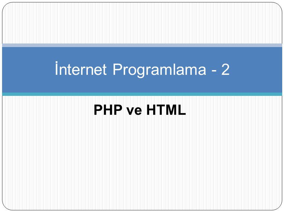 PHP ve HTML İnternet Programlama - 2