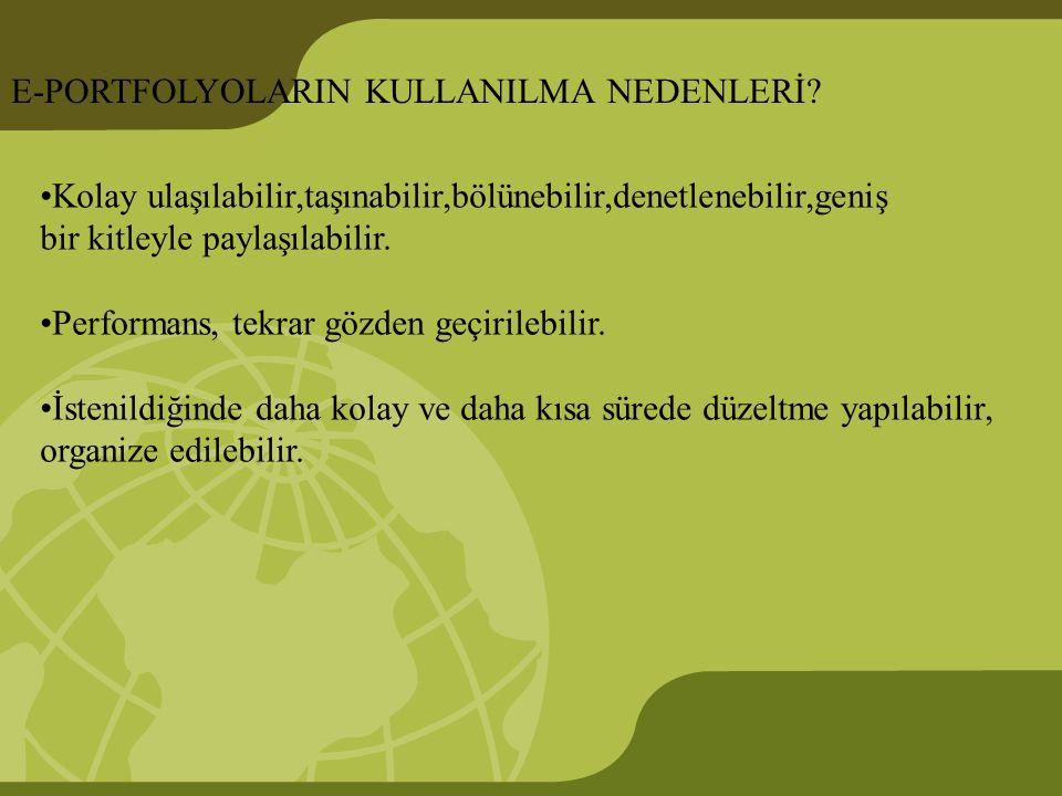 E-PORTFOLYOLARIN KULLANILMA NEDENLERİ.
