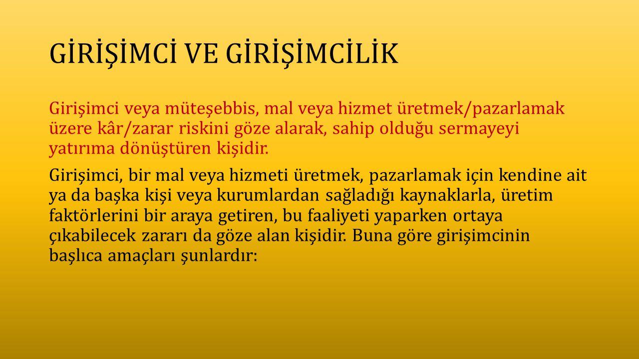 TEMEL GİRİŞİMCİLİK ÖZELLİKLERİ 7.
