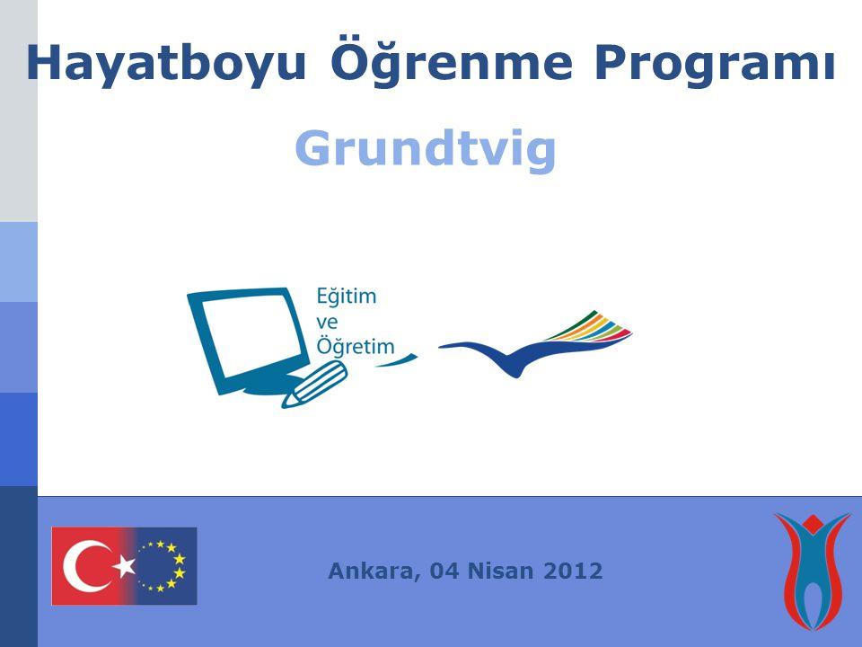 Hayatboyu Öğrenme Programı Grundtvig Ankara, 04 Nisan 2012