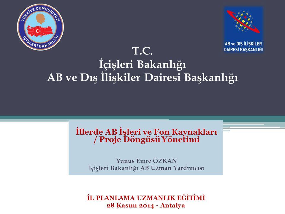 Sunum Planı (10:30-11:30) A.Makro / Mikro Düzey Proje Ayrımı B.AB Kaynaklı Fonlar ve Türkiye'deki Yapılanma C.IPA-II Dönemi ve İçişleri Bakanlığının Çalışma Alanları D.Proje Bazlı Çalışmalara Destek Sağlayan Kurum ve Kuruluşlar E.Soru & Cevap A.Makro / Mikro Düzey Proje Ayrımı B.AB Kaynaklı Fonlar ve Türkiye'deki Yapılanma C.IPA-II Dönemi ve İçişleri Bakanlığının Çalışma Alanları D.Proje Bazlı Çalışmalara Destek Sağlayan Kurum ve Kuruluşlar E.Soru & Cevap 2