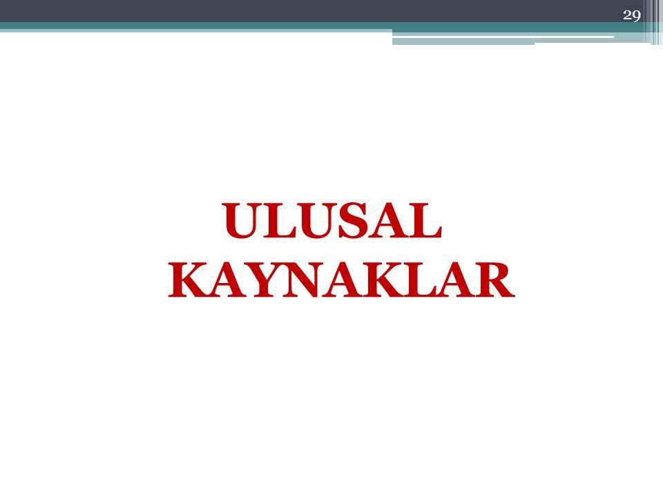 ULUSAL KAYNAKLAR 29