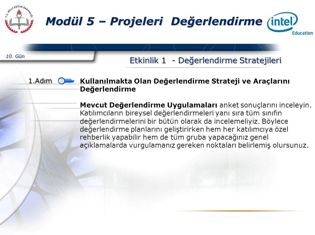 Presented By Harry Mills / PRESENTATIONPRO Modül 5 – Projeleri Değerlendirme Etkinlik 1 - Değerlendirme Stratejileri 10.