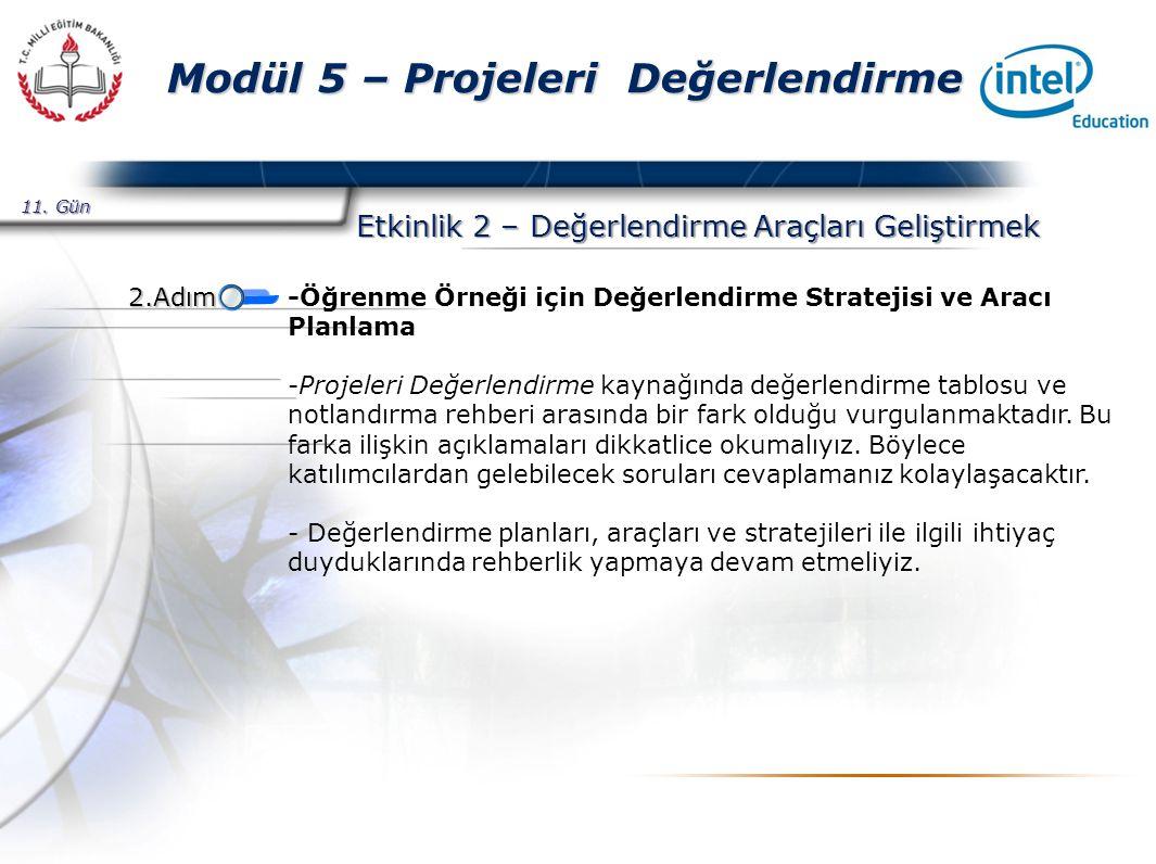 Presented By Harry Mills / PRESENTATIONPRO Modül 5 – Projeleri Değerlendirme Etkinlik 2 – Değerlendirme Araçları Geliştirmek -Öğrenme Örneği için Değerlendirme Stratejisi ve Aracı Planlama -Projeleri Değerlendirme kaynağında değerlendirme tablosu ve notlandırma rehberi arasında bir fark olduğu vurgulanmaktadır.