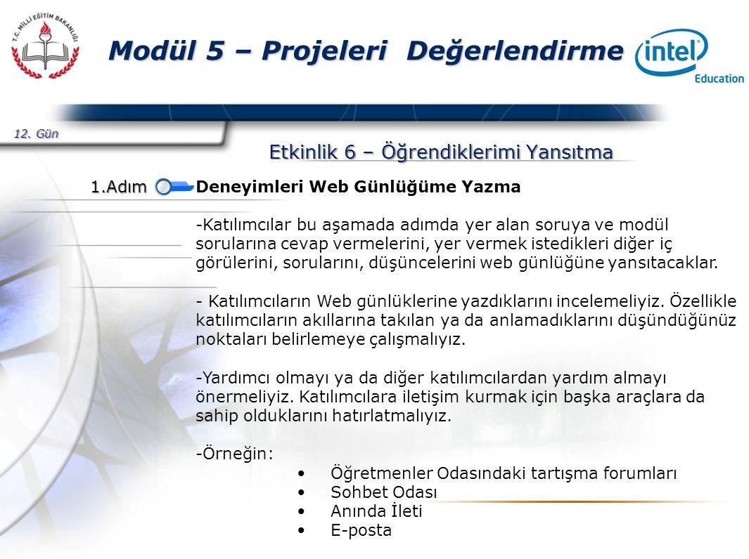 Presented By Harry Mills / PRESENTATIONPRO Modül 5 – Projeleri Değerlendirme Etkinlik 6 – Öğrendiklerimi Yansıtma 12.