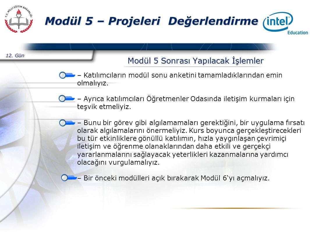 Presented By Harry Mills / PRESENTATIONPRO Modül 5 – Projeleri Değerlendirme Modül 5 Sonrası Yapılacak İşlemler – Katılımcıların modül sonu anketini tamamladıklarından emin olmalıyız.