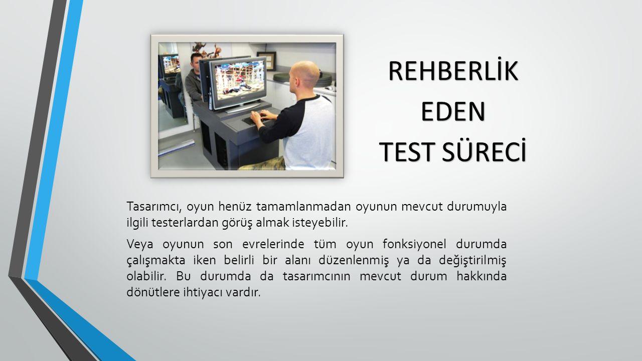 Tasarımcı, oyun henüz tamamlanmadan oyunun mevcut durumuyla ilgili testerlardan görüş almak isteyebilir.