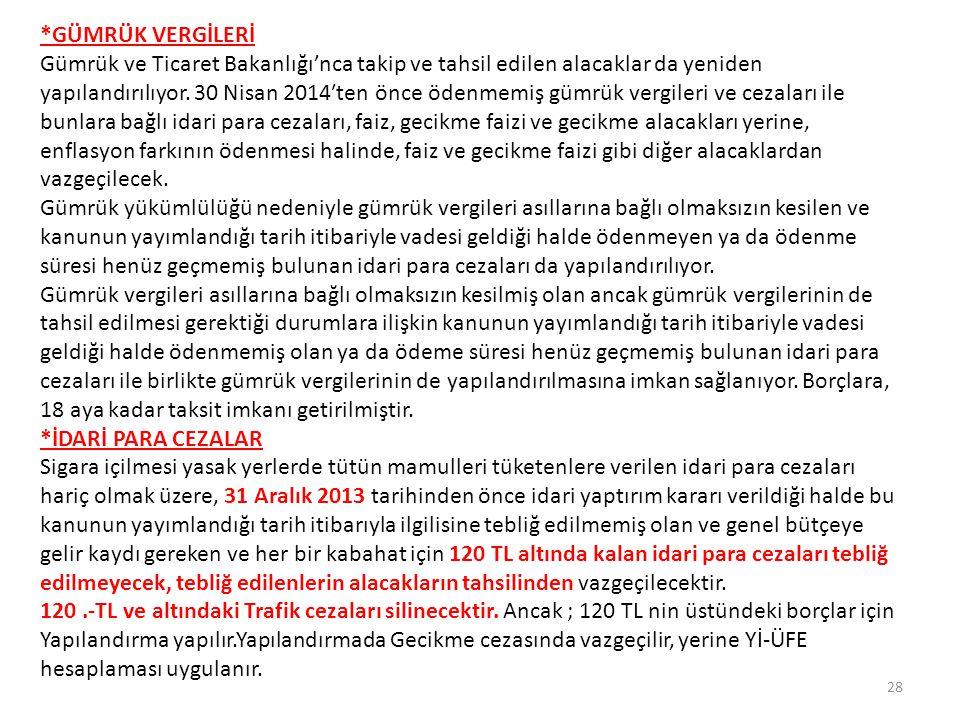 *MALİYENİN VAZGEÇTİĞİ ALACAKLAR Maliye Bakanlığına bağlı tahsil dairelerince takip edilmekte olan ve vadesi 31 Aralık 2007 tarihinden (bu tarih dahil) önce olduğu hâlde 11 Eylül 2014 tarihi itibarı ile ödenmemiş olan ve 6183 sayılı Kanun kapsamına giren her bir alacağın türü, dönemi, asılları ayrı ayrı dikkate alınmak suretiyle tutarı 50 Türk lirasını aşmayan asli alacakların ve tutarına bakılmaksızın bu asıllara bağlı ferî alacakların, aslı ödenmiş ferî alacaklardan tutarı 100 Türk lirasını aşmayanların tahsilinden vazgeçilir.