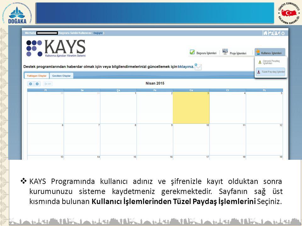 KAYS Programında kullanıcı adınız ve şifrenizle kayıt olduktan sonra kurumunuzu sisteme kaydetmeniz gerekmektedir. Sayfanın sağ üst kısmında bulunan