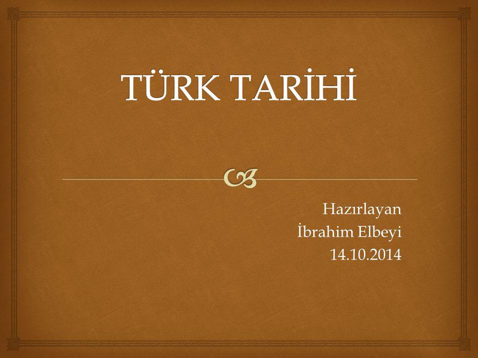 Hazırlayan İbrahim Elbeyi 14.10.2014