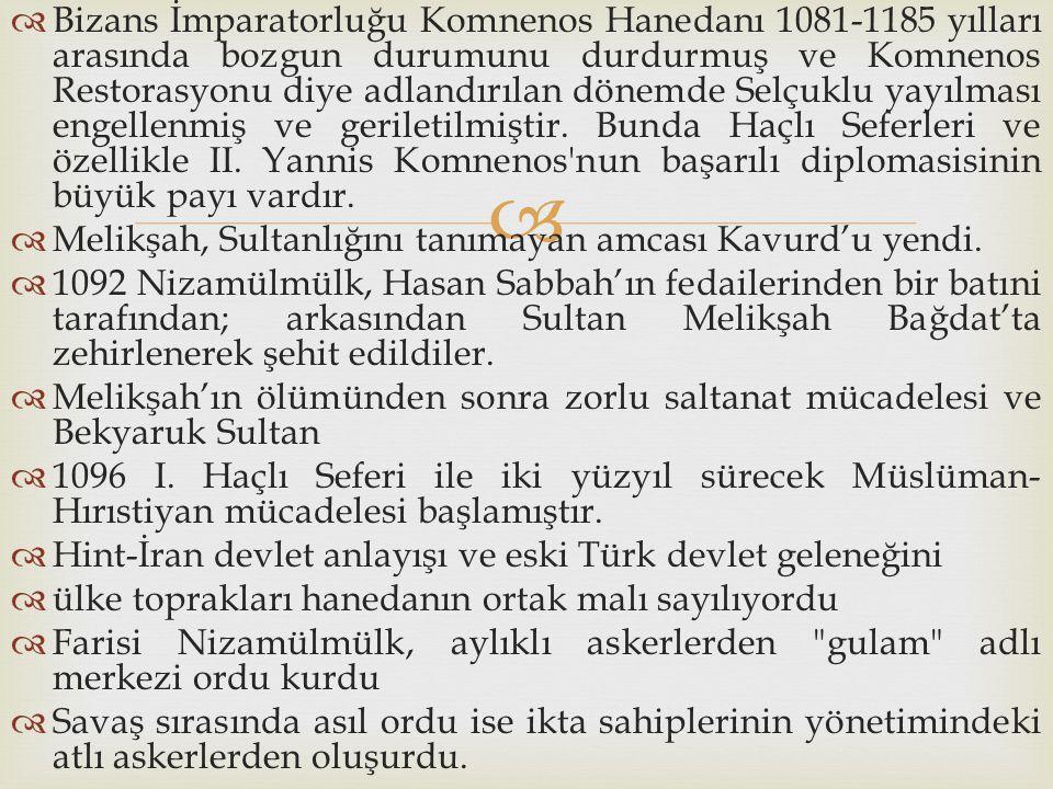   Bizans İmparatorluğu Komnenos Hanedanı 1081-1185 yılları arasında bozgun durumunu durdurmuş ve Komnenos Restorasyonu diye adlandırılan dönemde Sel