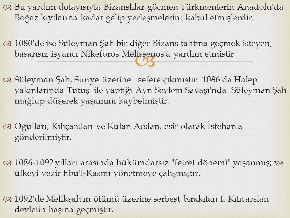   Bu yardım dolayısıyla Bizanslılar göçmen Türkmenlerin Anadolu'da Boğaz kıyılarına kadar gelip yerleşmelerini kabul etmişlerdir.  1080'de ise Süle