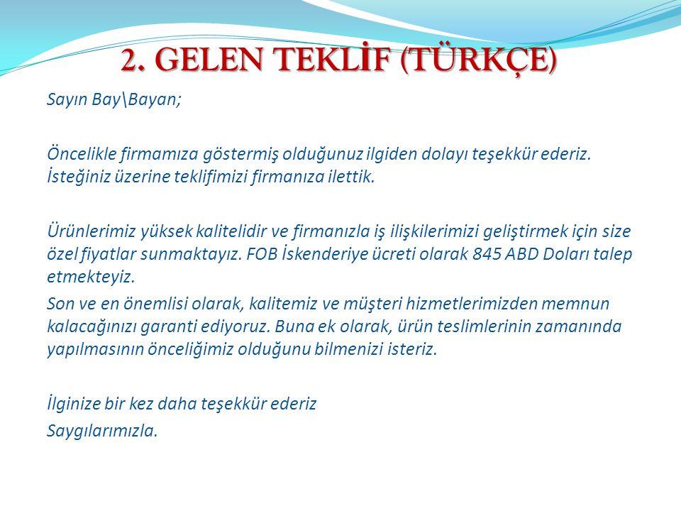 9.A - SATI Ş SÖZLE Ş MES İ (1) SALES CONTRACT 1.