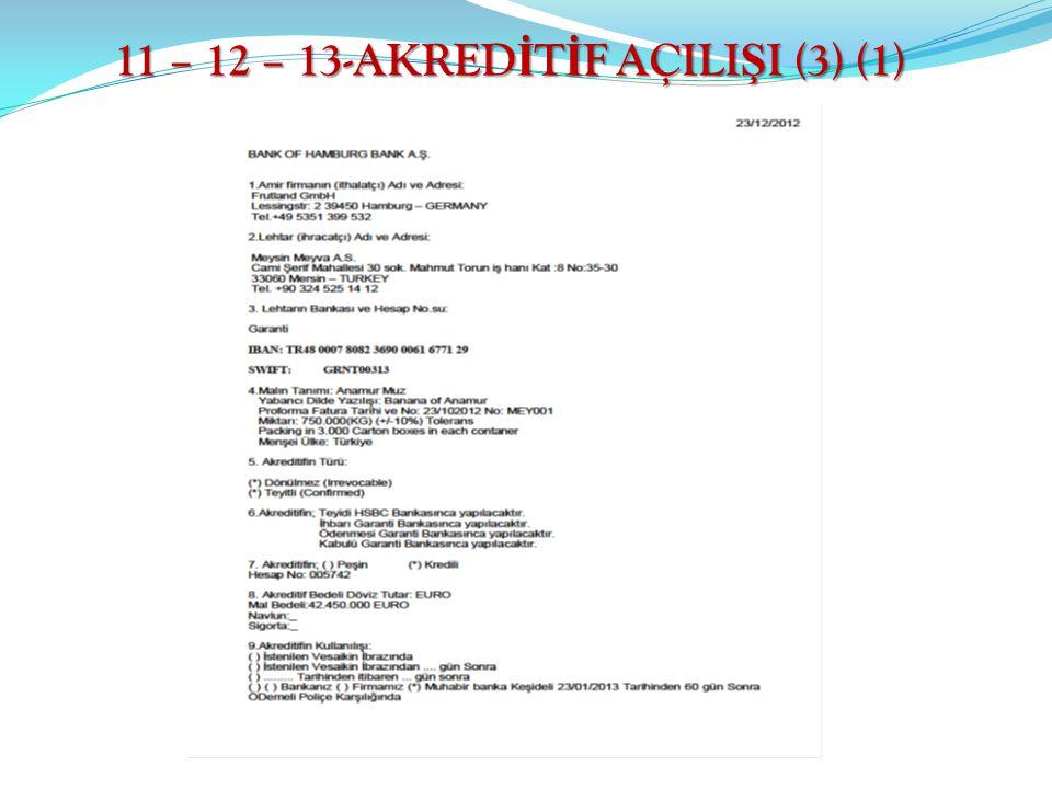 11 – 12 – 13-AKRED İ T İ F AÇILI Ş I (3) (1)