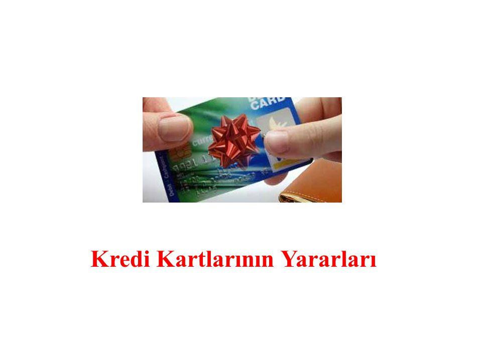Kredi Kartlarının Yararları