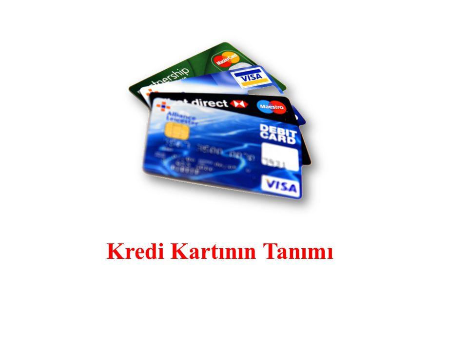 Kredi Kartının Tanımı