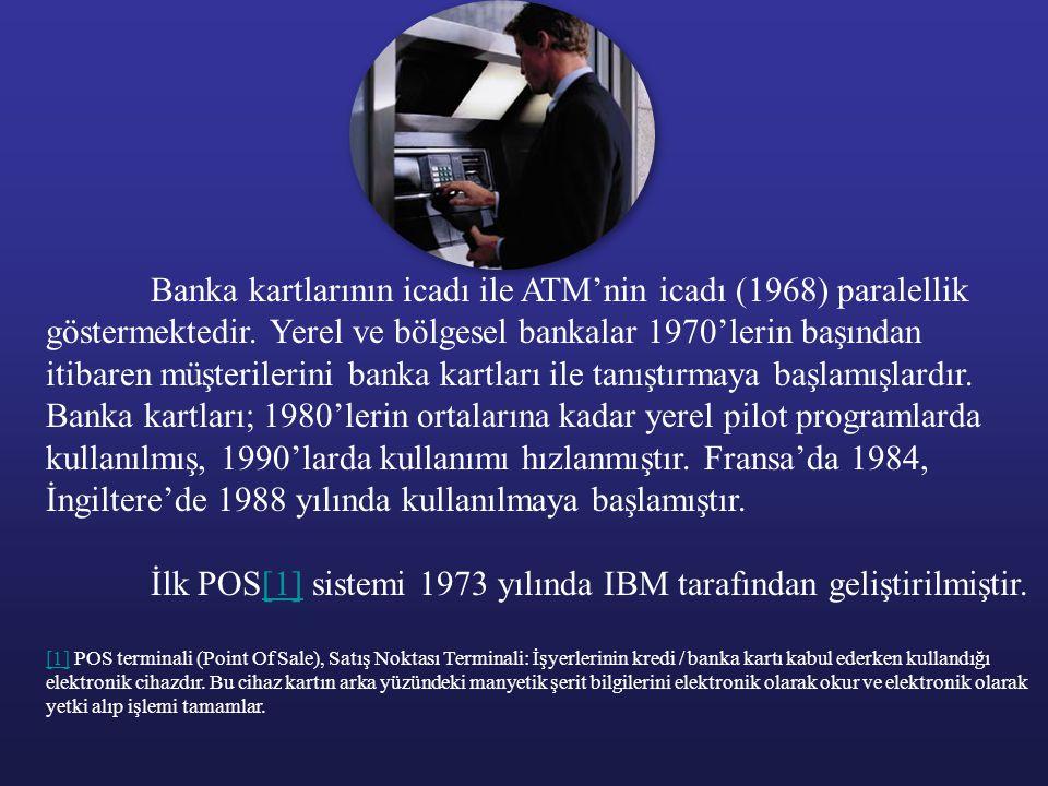 Banka kartlarının icadı ile ATM'nin icadı (1968) paralellik göstermektedir. Yerel ve bölgesel bankalar 1970'lerin başından itibaren müşterilerini bank