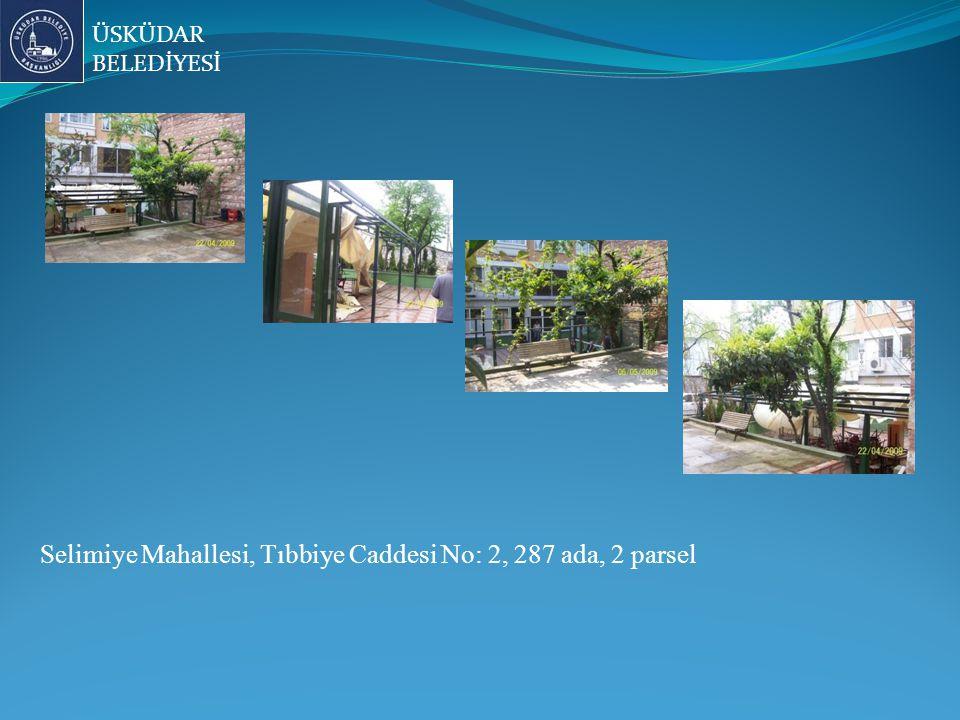 ÜSKÜDAR BELEDİYESİ Selimiye Mahallesi, Tıbbiye Caddesi No: 2, 287 ada, 2 parsel