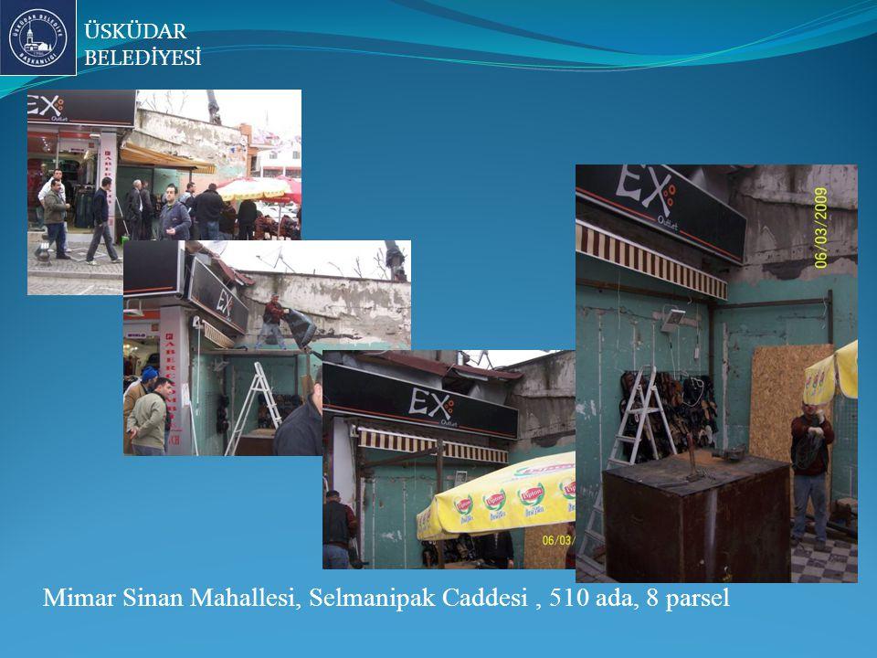 ÜSKÜDAR BELEDİYESİ Mimar Sinan Mahallesi, Selmanipak Caddesi, 510 ada, 8 parsel
