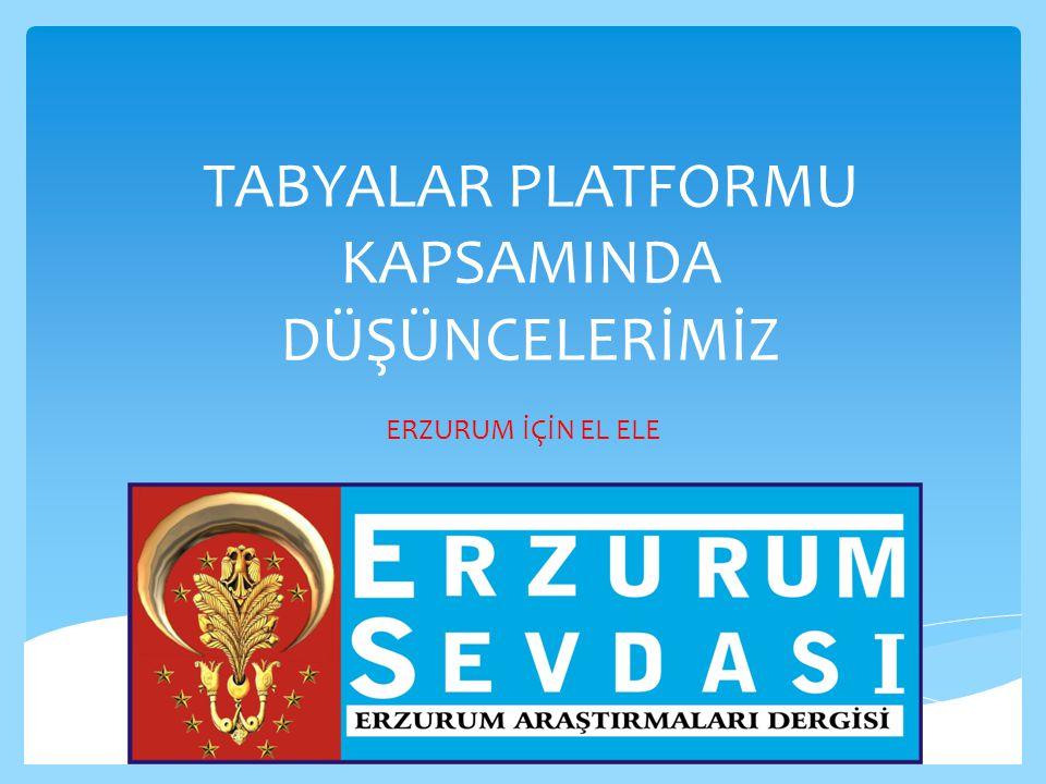 ERZURUM HAKKINDAKİ DÜŞÜNCELERİMİZ ERZURUM'UN GÜÇLÜ YANLARI 1.Erzurum, stratejik önemi çok büyük bir coğrafyanın adıdır.