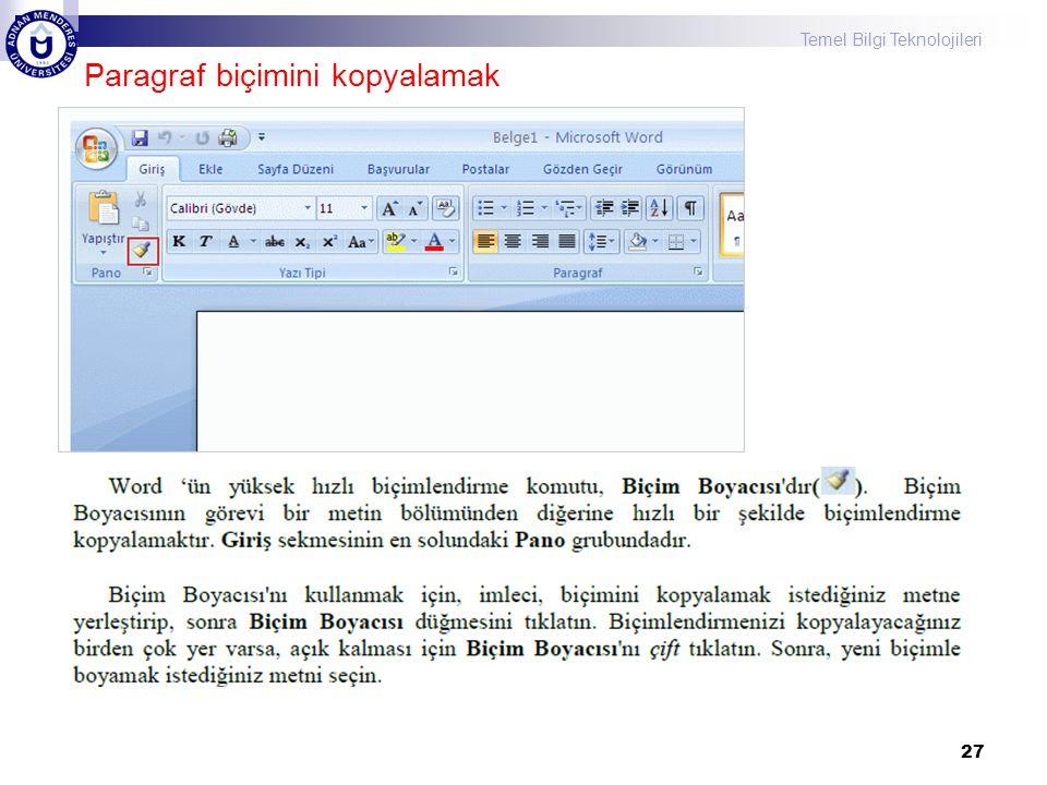 Temel Bilgi Teknolojileri 27 Paragraf biçimini kopyalamak