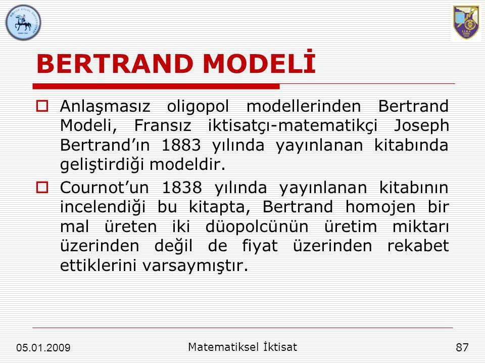 BERTRAND MODELİ  Anlaşmasız oligopol modellerinden Bertrand Modeli, Fransız iktisatçı-matematikçi Joseph Bertrand'ın 1883 yılında yayınlanan kitabınd