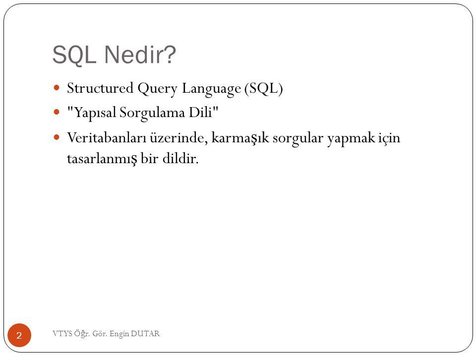 SQL - Komutlar Örne ğ in adı Serdar Öztürk olan kullanıcıların bilgilerini listelemek için; SELECT * FROM kullanici_bilgileri WHERE ad= Sema AND soyad= Öztürk ; 23 VTYS Ö ğ r.