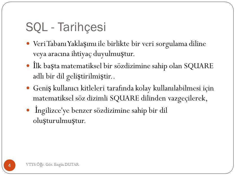 SQL - Komutlar Örne ğ in adı Serdar ya da soyadı Kubalı olan kullanıcıların bilgilerini listelemek için; SELECT * FROM kullanici_bilgileri WHERE ad= Serdar OR soyad= Kubalı ; 25 VTYS Ö ğ r.