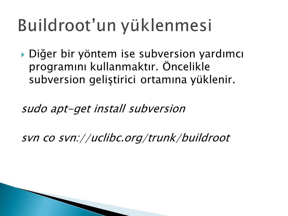  Diğer bir yöntem ise subversion yardımcı programını kullanmaktır.