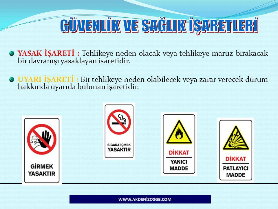 17 WWW.AKDENİZOSGB.COM Sabit ve Kalıcı İşaretler:  Sabit ve kalıcı işaret levhaları; yasaklamalar, uyarılar ve yapılması zorunlu işler ile acil kaçış yollarının ve ilkyardım bölümlerinin yerlerinin belirtilmesi ve tanınması için kullanılır,  Engellere çarpma veya düşme riski olan yerler, işaret levhası ve güvenlik rengi ile kalıcı şekilde belirlenir,  Trafik yolları güvenlik rengi ile kalıcı olarak işaretlenir.